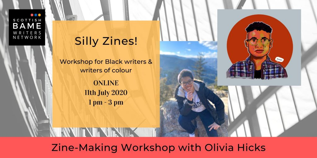 Collage image of Olivia Hicks and black text on orange reads 'Silly Zines' workshop for Black writers and writers of colour with Olivia Hicks