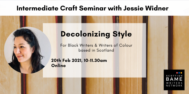 Intermediate Craft Seminar: Decolonizing Style with Jessie Widner
