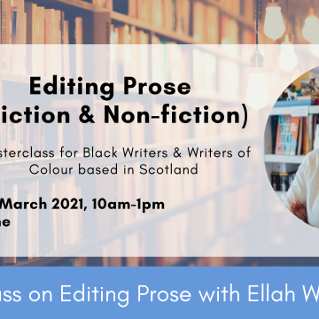 A background photograph of a library with a white box in front. The text 'Editing Prose (Fiction & Non-fiction) on 27 March 2021 10am-1pm in bold. An online masterclass with Ellah Wakatama'