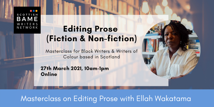 Masterclass on Editing Prose with Ellah Wakatama