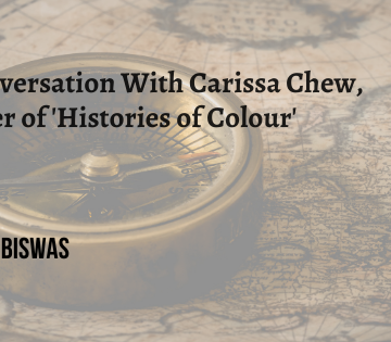 Old-fashioned compass lying on an old map of the world. Text reads: A conversation with Carissa Chew, writer of 'Histories of Colour'.