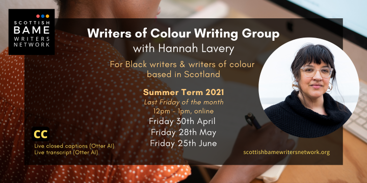 Writers of Colour Writing Group with Hannah Lavery – Summer 2021 Term