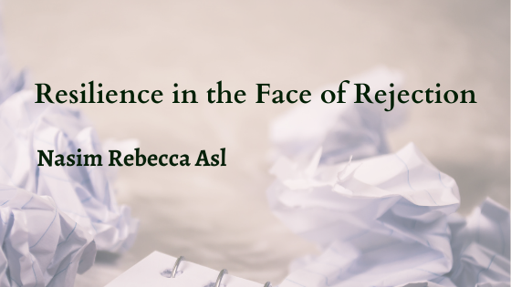 Resilience in the Face of Rejection