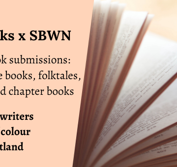 Floris Books x SBWN. Children's book submissions: novels, picture books, folktales, nonfiction, and chapter books. Open to Black writers and writers of colour in or from Scotland.