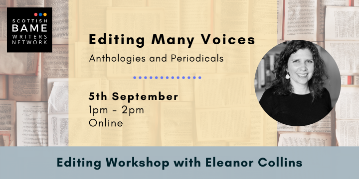 Editing Many Voices (Anthologies and Periodicals) with Eleanor Collins – 5th September 2021