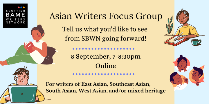 Asian Writers Focus Group – 8th September 2021