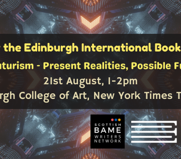 Yellow text on a black background. Text: SBWN at the Edinburgh Book Festival. Afrofuturism: Present Realities, Possible Futures. 21st august, 1-2pm. Edinburgh College of Art, New York Times Theatre. Background image: A futuristic building structure.