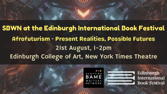 Afrofuturism: Present Realities, Possible Futures – 21st August 2021