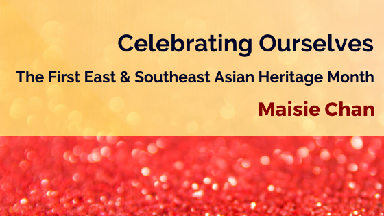 Celebrating Ourselves: The First East and Southeast Asian Heritage Month